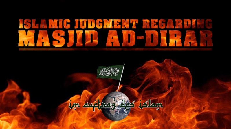ISLAMIC JUDGMENT REGARDING MASJID AD-DIRAR
