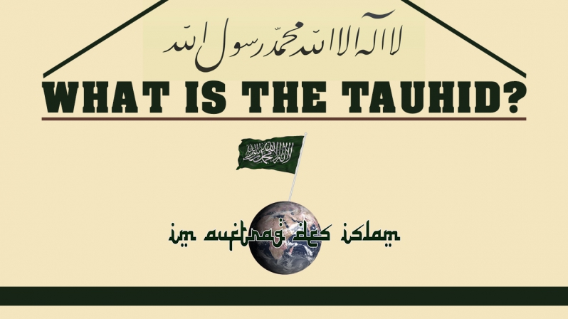 WHAT IS THE TAUHID ?