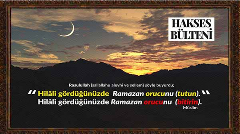 RAMAZAN VE RÜ`YET`i HiLAL