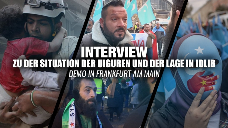 Interview zu der Situation der Uiguren und der Lage in Idlib | Demo in Frankfurt am Main